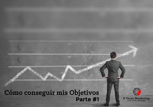 CoMO-CONSEGUIR-NUESTROS-OBJETIVOS-01