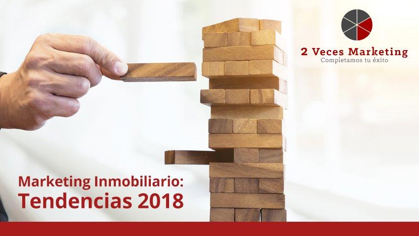Tendencias de Marketing Inmobiliario para 2018