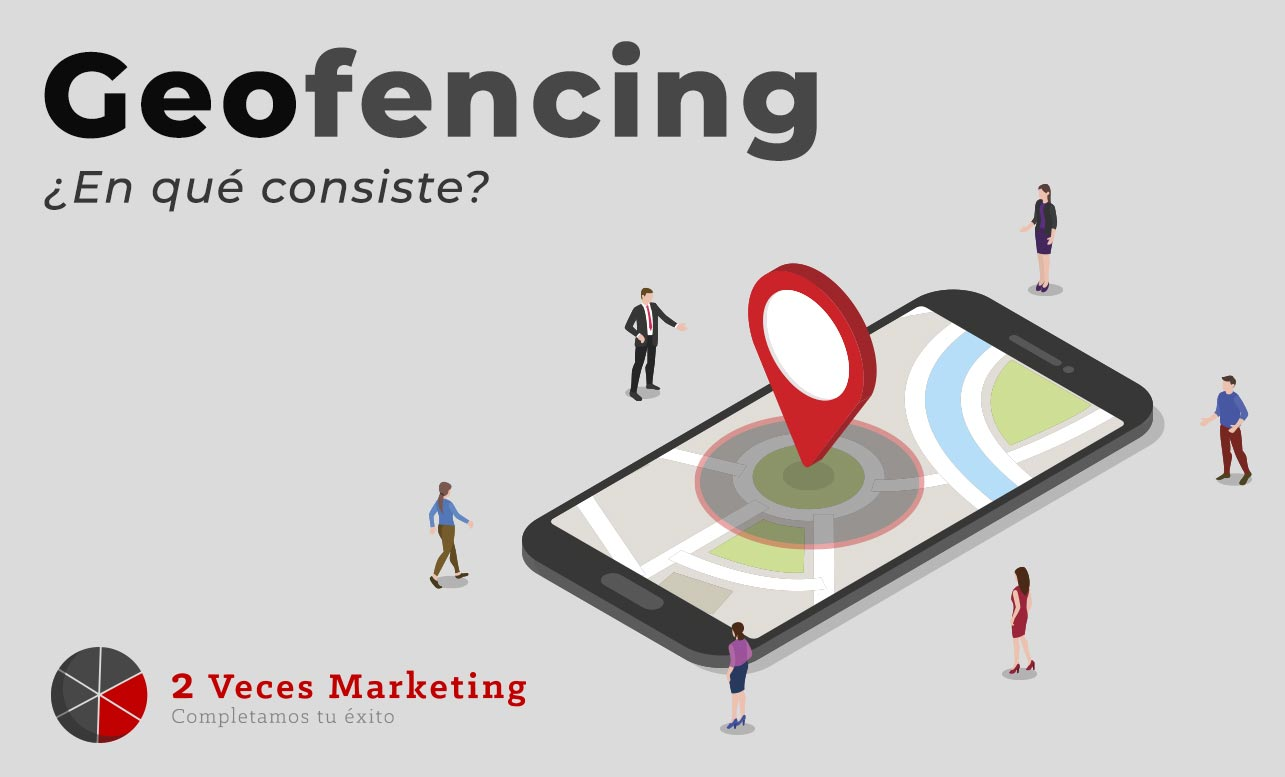 Has-usado-ya-el-geofencing-en-un-plan-de-marketing-Blog