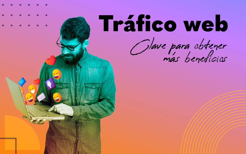 El-trafico-web-una-de-las-claves-para-obtener-mas-beneficios