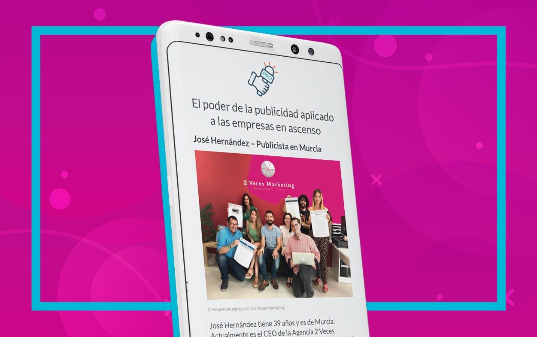 El-poder-de-la-publicidad-aplicado-a-las-empresas-en-ascenso-entrevista-Jose-Hernandez-CEO-2VM